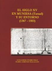 Un gran libro sobre el siglo XV en Muniesa y la Honor de Huesa
